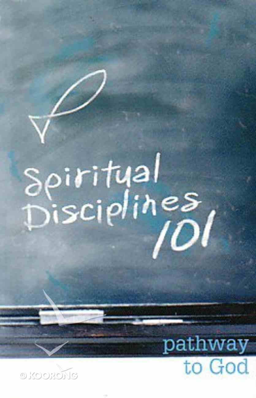 Spiritual Disciplines 101 Paperback