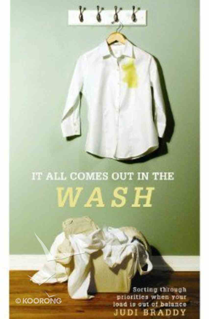 It All Comes Out in the Wash Paperback