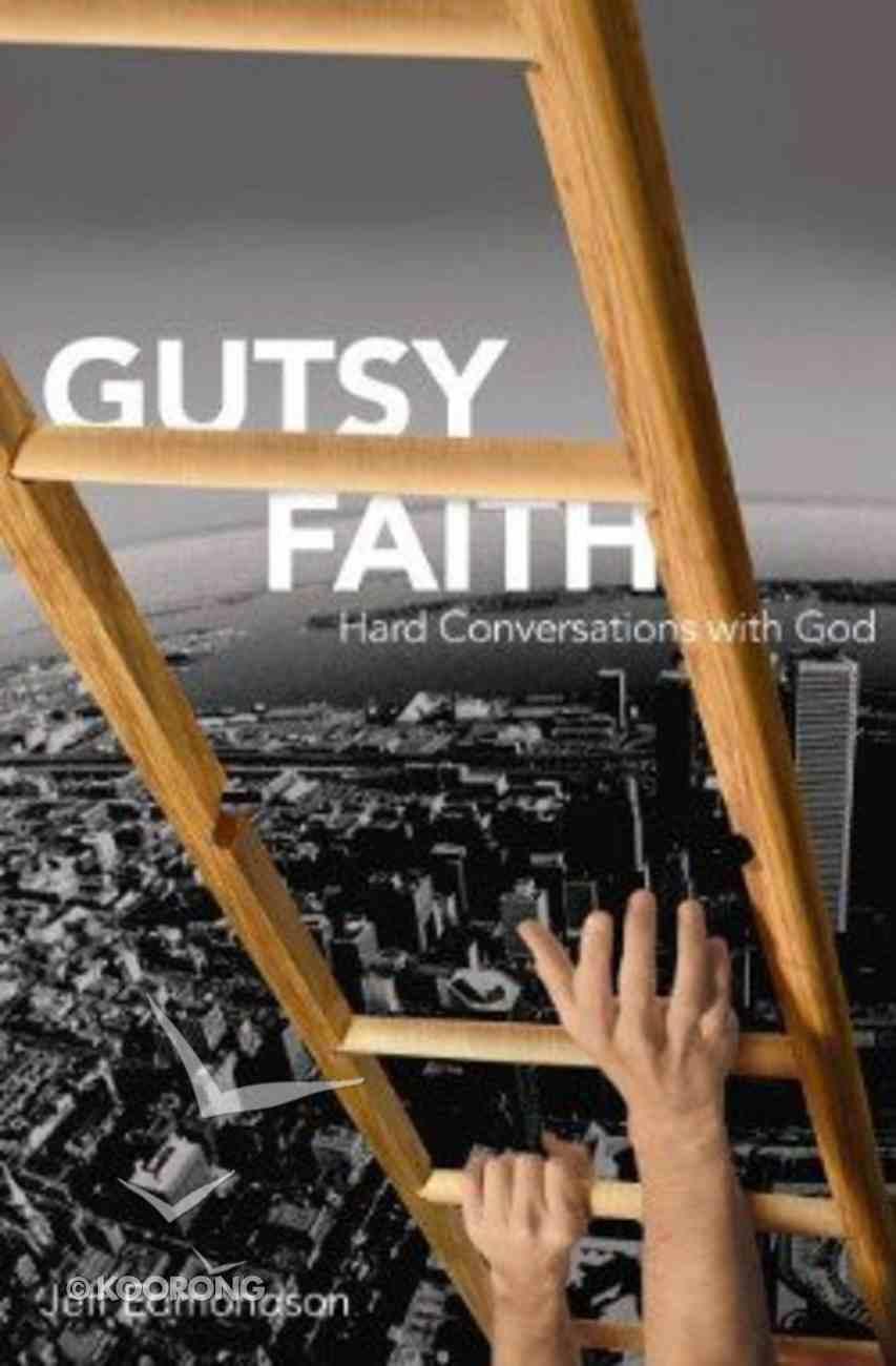 Gutsy Faith Paperback