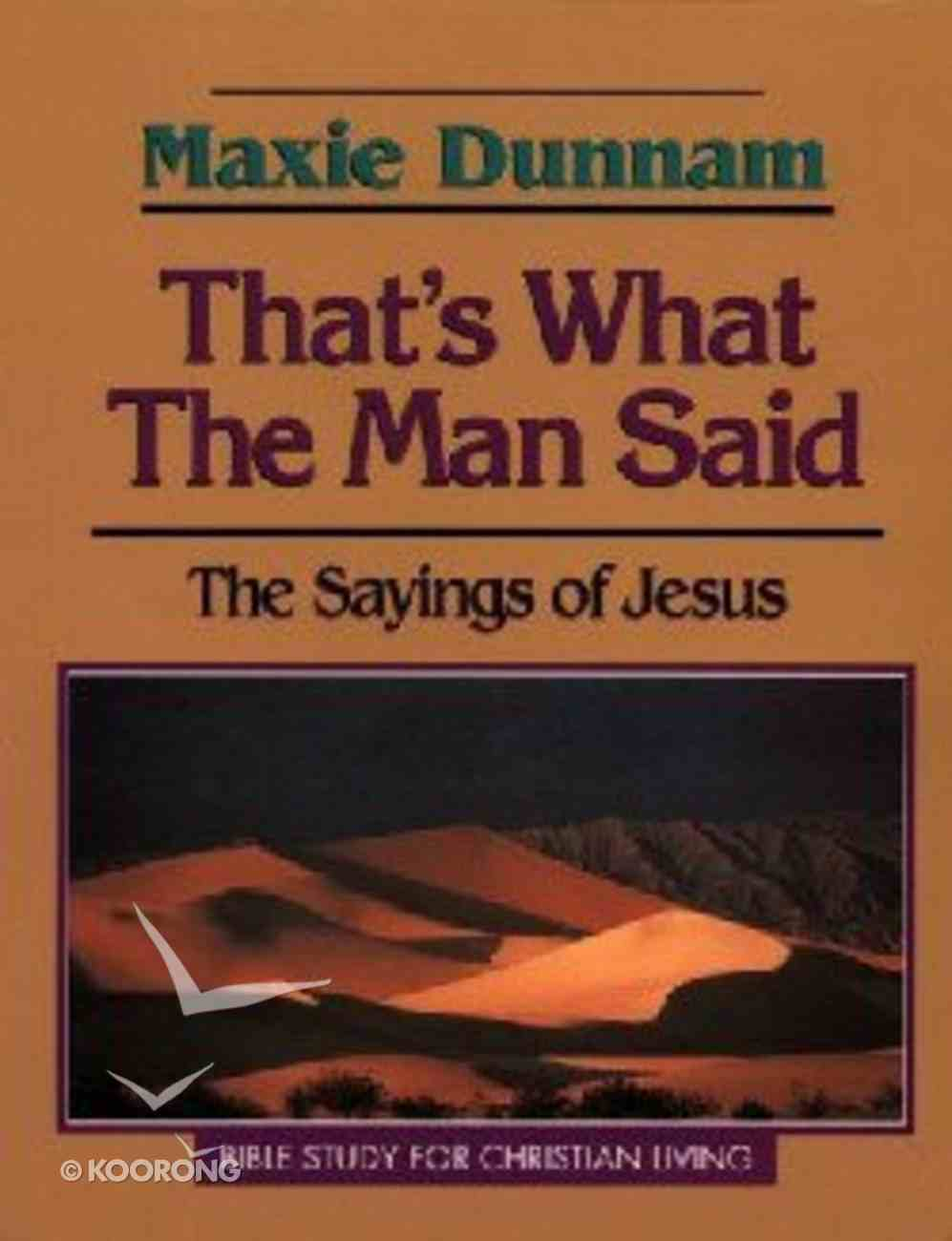 That's What the Man Said Paperback