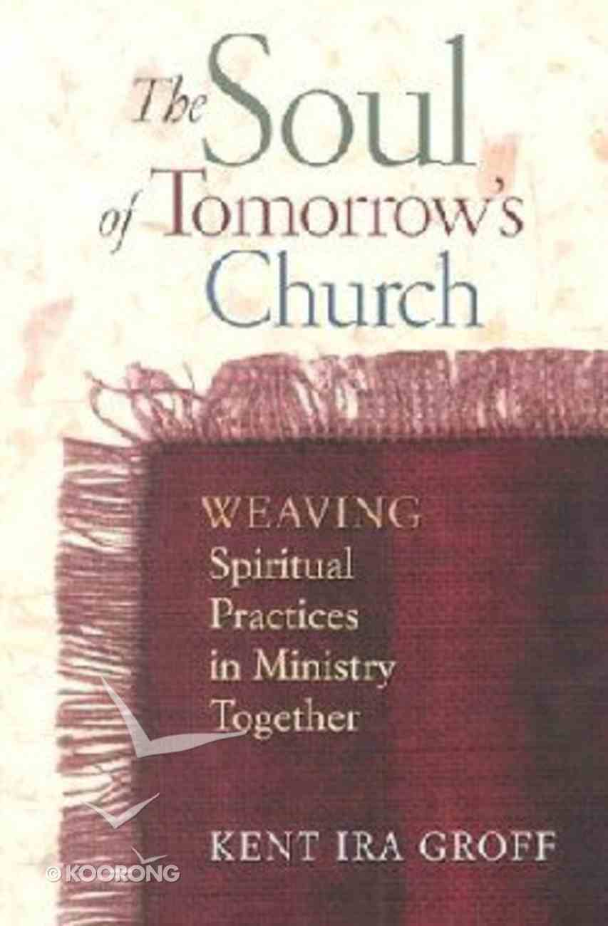 The Soul of Tomorrow's Church Paperback