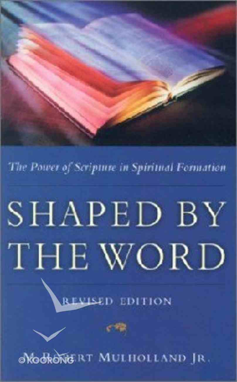 Shaped By the Word Paperback