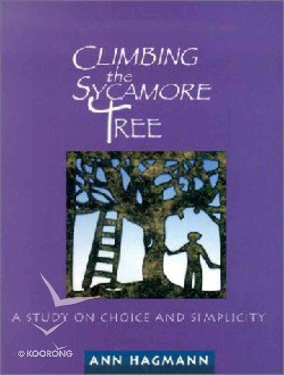 Climbing the Sycamore Tree Paperback