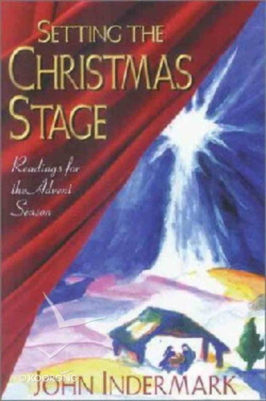 Setting the Christmas Stage Paperback
