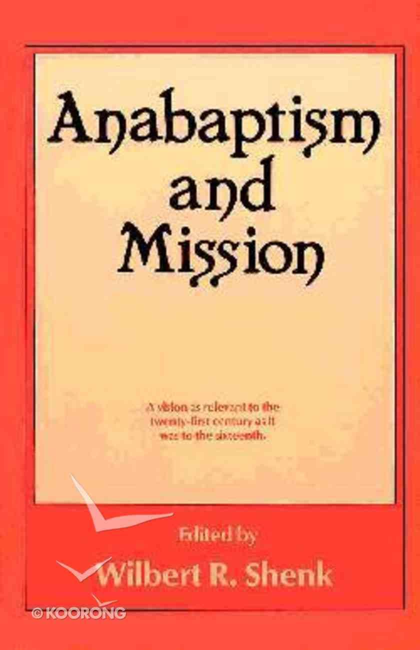 Anabaptism & Mission Paperback