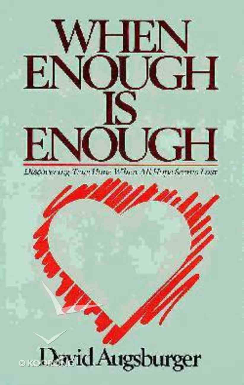When Enough is Enough Paperback