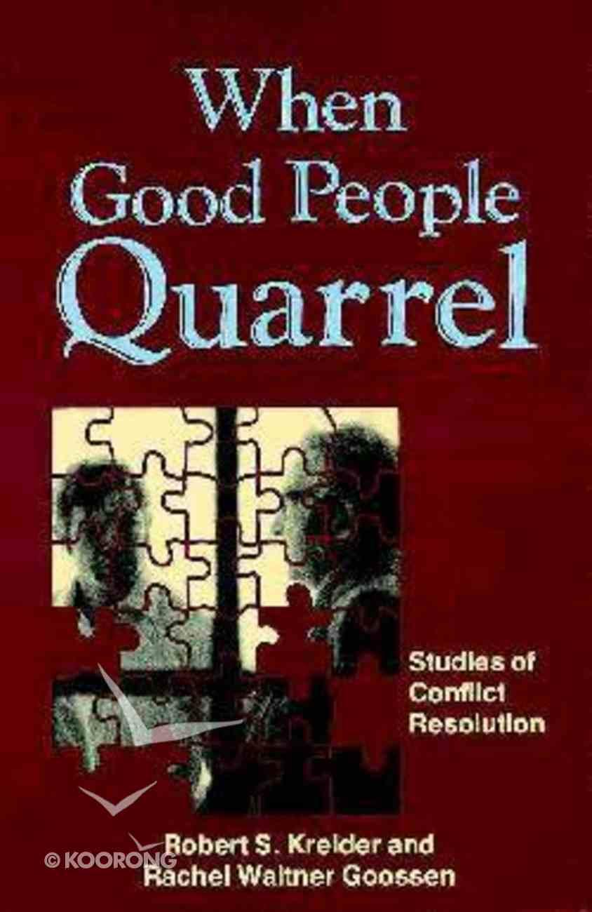When Good People Quarrel Paperback