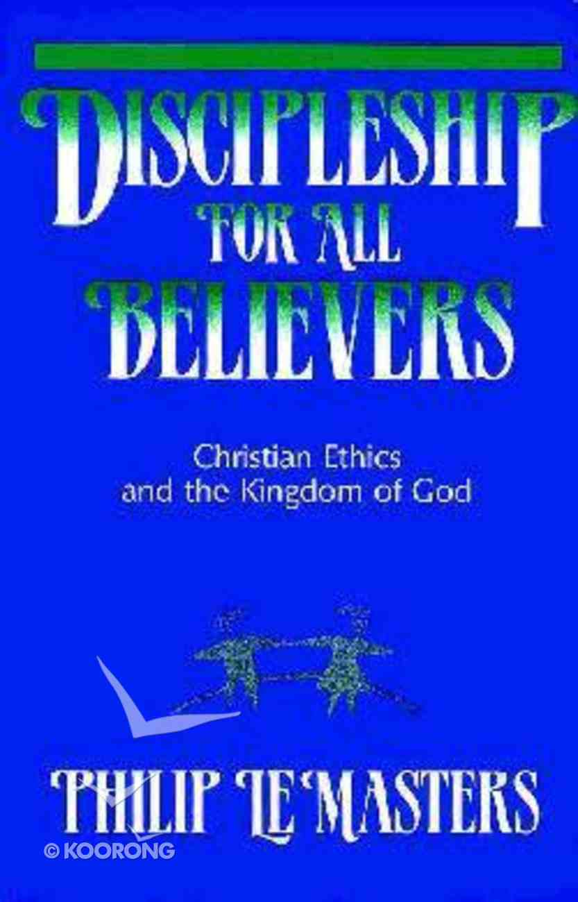 Discipleship For All Believers Paperback