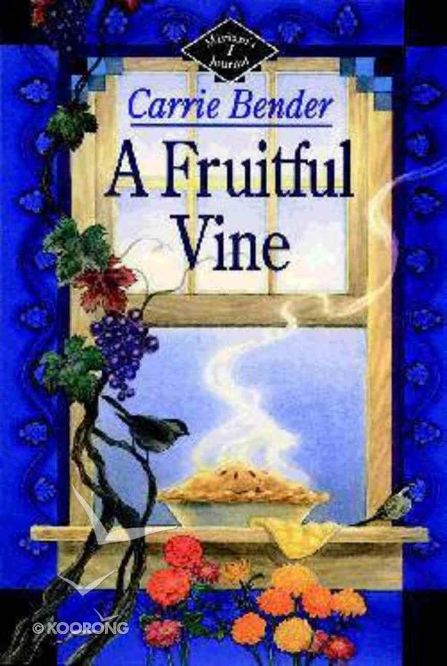 A Miriam's Journal #01: Fruitful Vine (#01 in Miriams Journal Series) Paperback