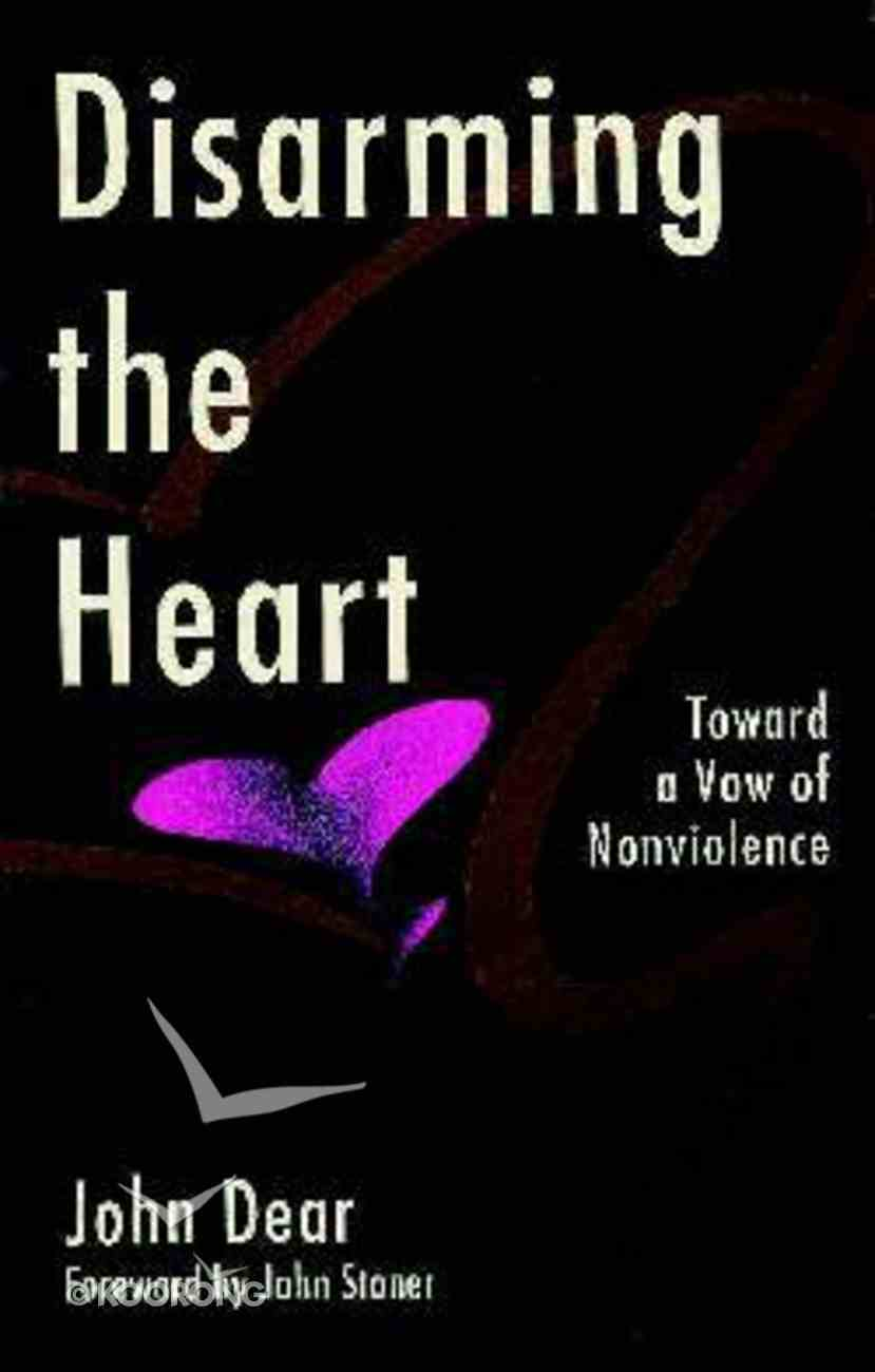 Disarming the Heart Paperback