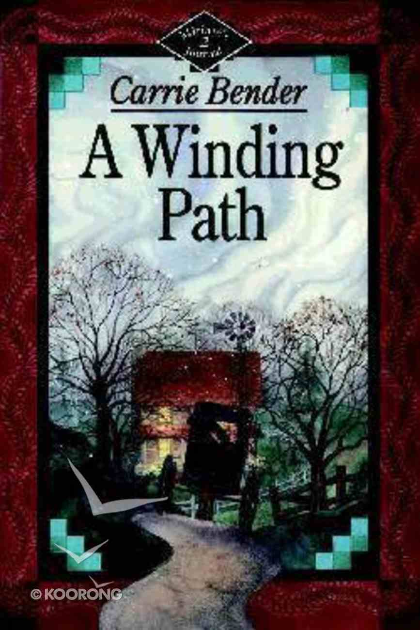 A Winding Path (#02 in Miriams Journal Series) Paperback