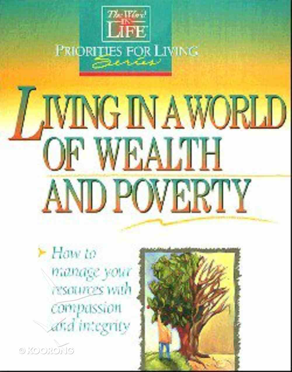 Pfls: Living in a World of Wealth & Poverty Paperback