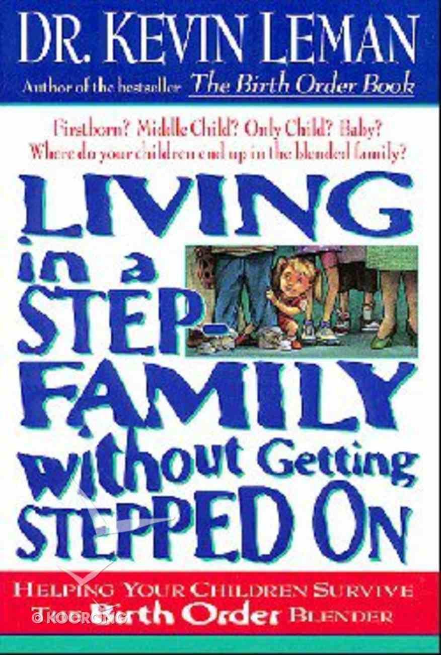 Living in a Step Family Without Getting Stepped on Hardback