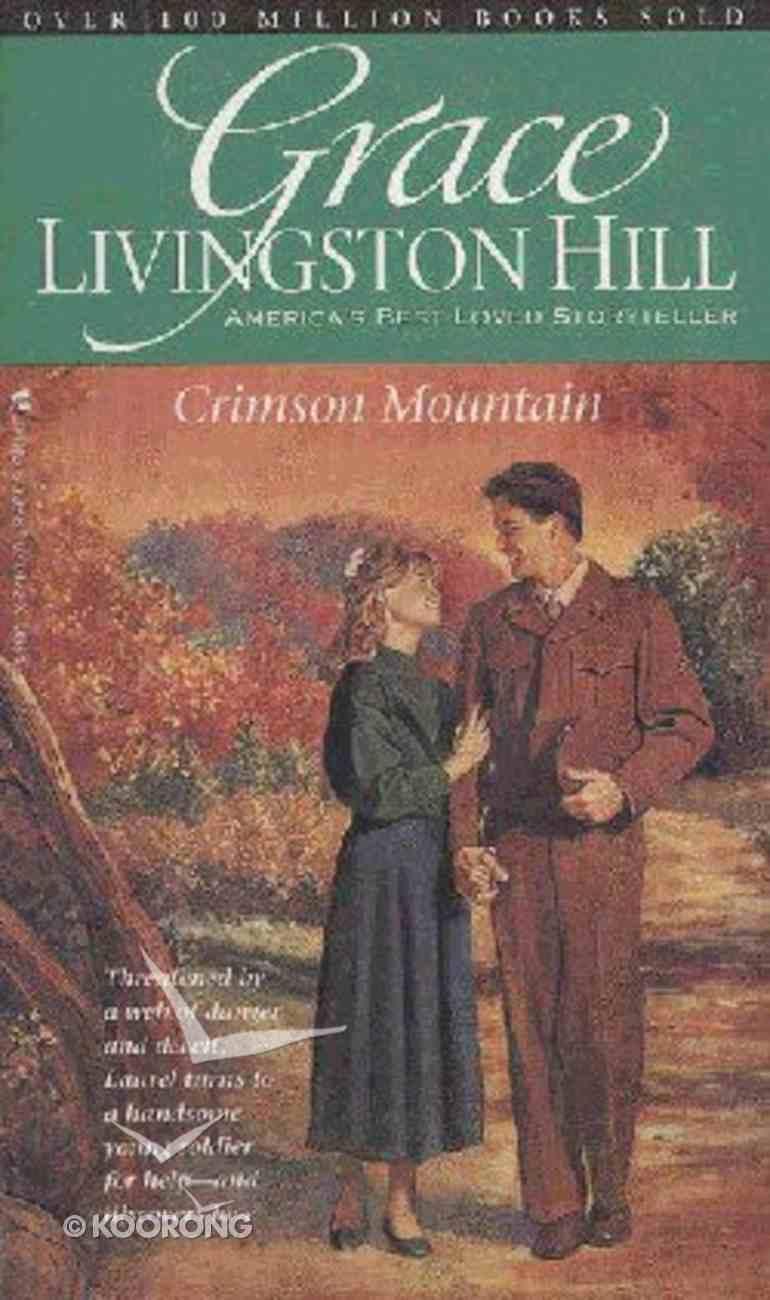 Crimson Mountain (#85 in Grace Livingston Hill Series) Paperback