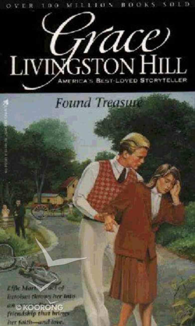 Found Treasure (#78 in Grace Livingston Hill Series) Paperback