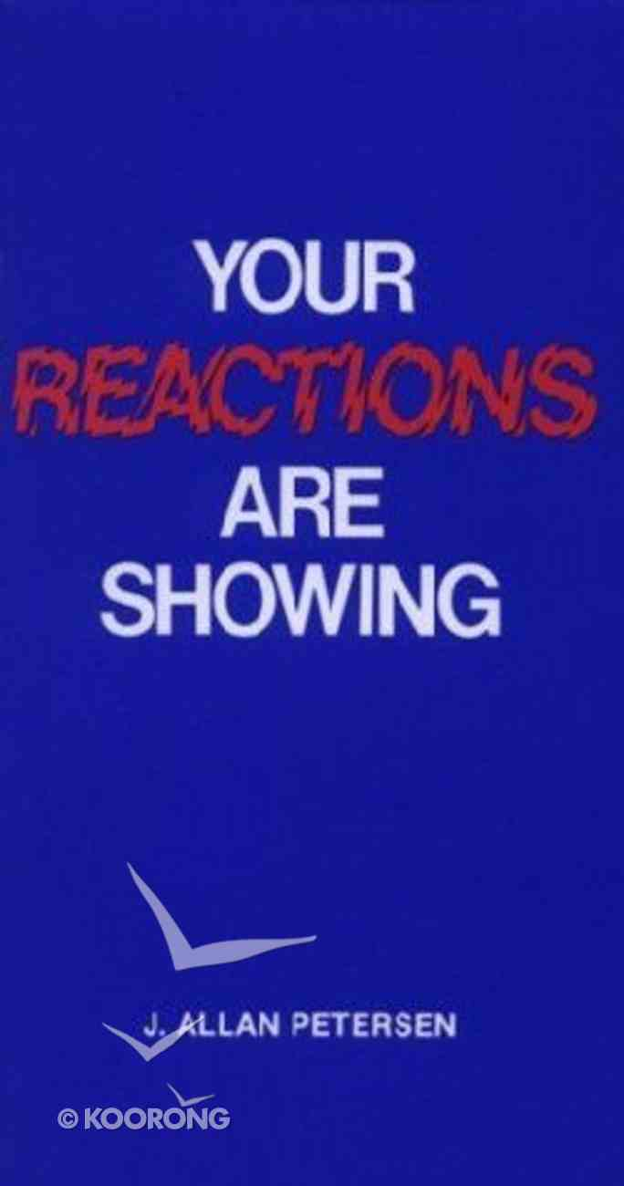 Your Reactions Are Showing Paperback