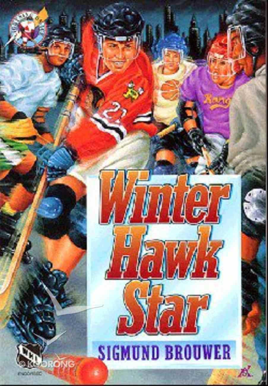 Winter Hawk (#04 in Lightning On Ice Series) Paperback