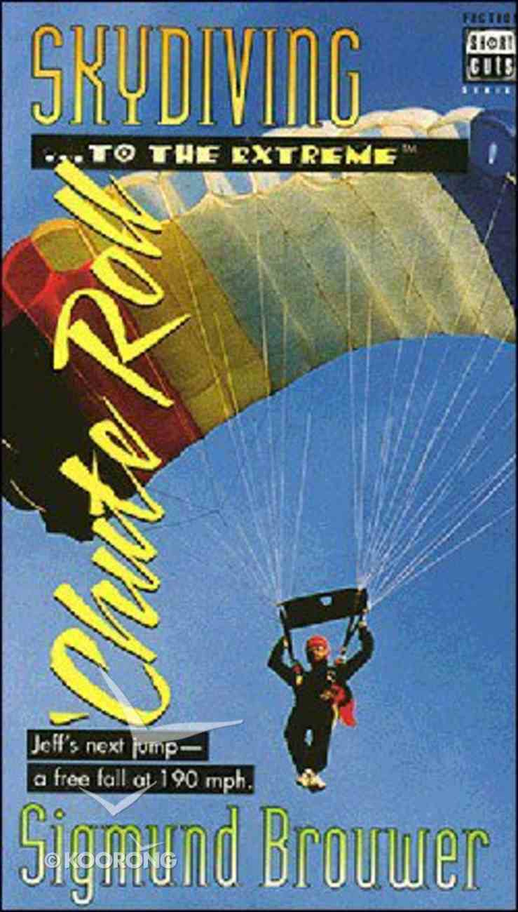 Short Cuts #03: Skydiving to the Extreme (#03 in Short Cuts Sport Mysteries Series) Paperback