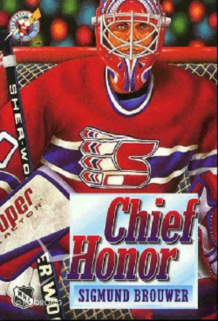 Chief Honor (#06 in Lightning On Ice Series) Paperback