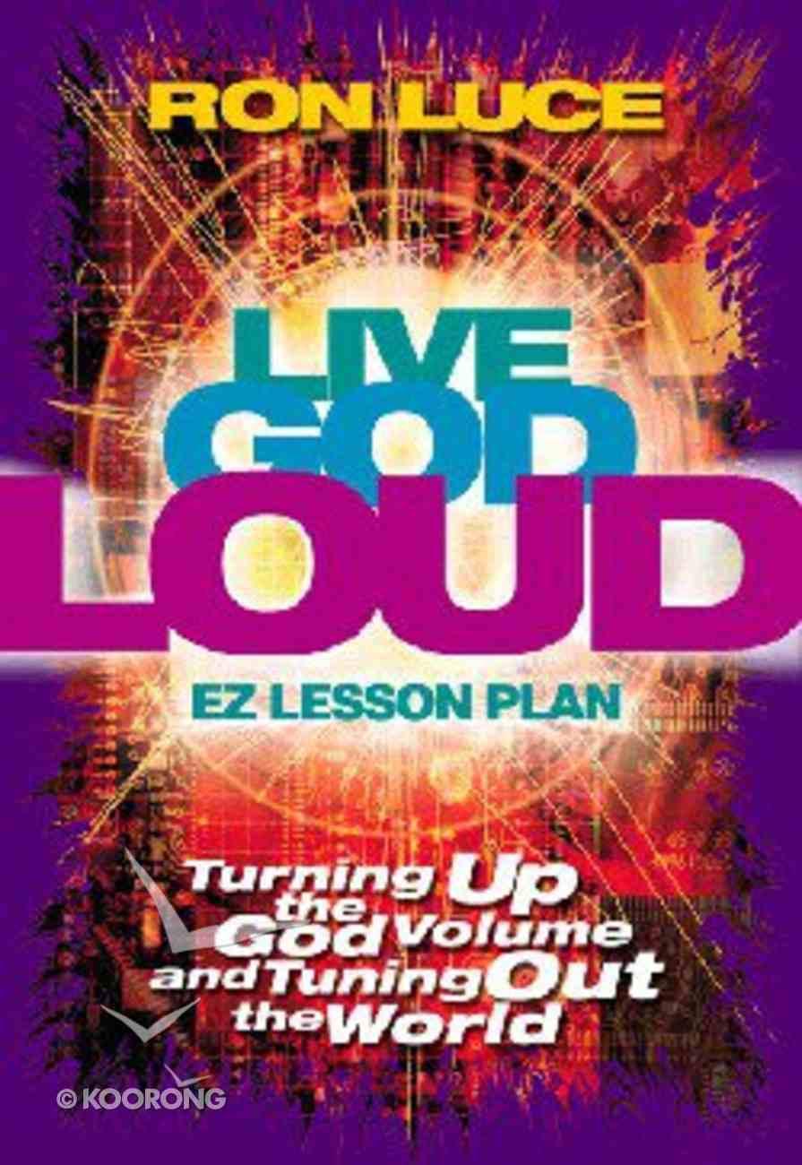 Live God Loud Study Guide (Es Lesson Plan Series) Paperback