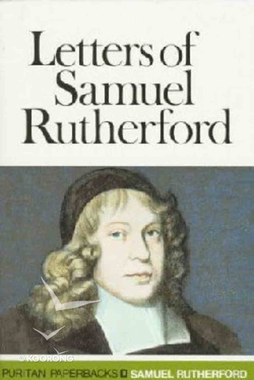 Letters of Samuel Rutherford (Abridged) Paperback
