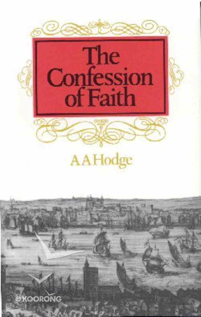 Confession of Faith Hardback