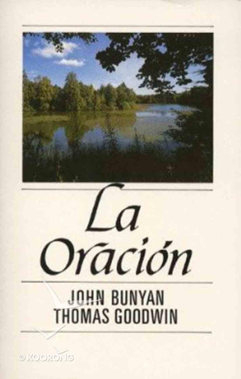 La Oracion (The Prayer ) Paperback