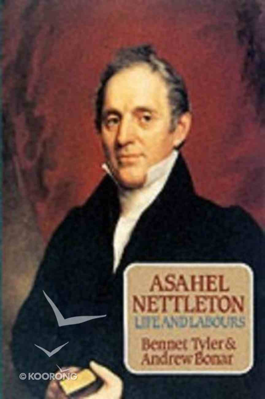 Asahel Nettleton Life and Labours Paperback