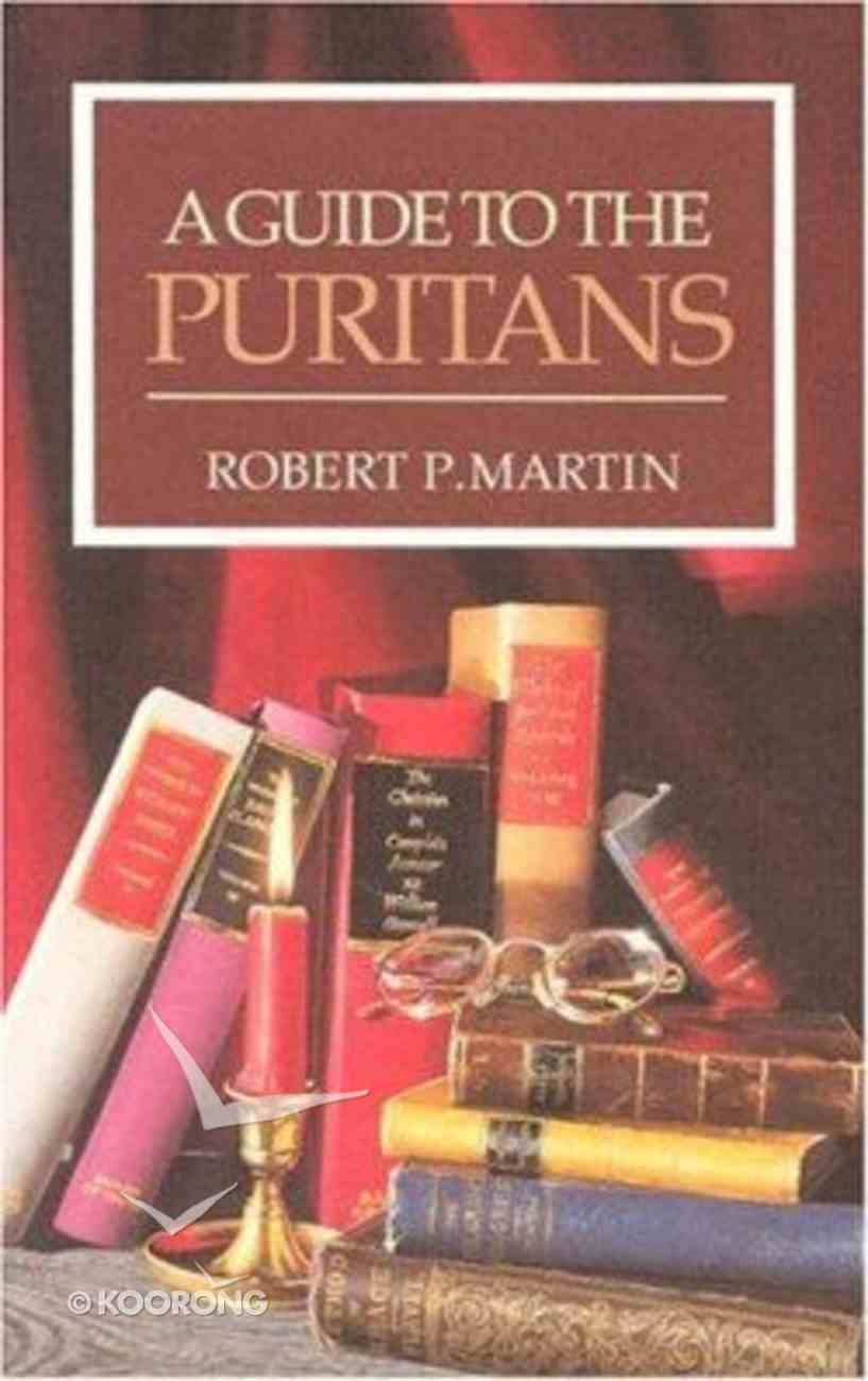 Guide to the Puritans ,A Paperback