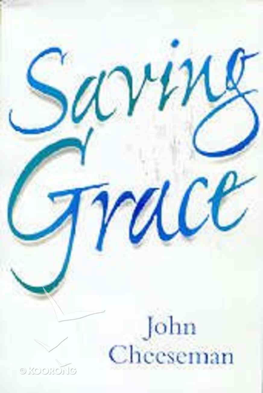 Saving Grace Paperback