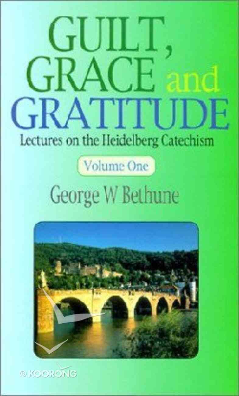 Guilt Grace and Gratitude (2 Vol Set) Hardback