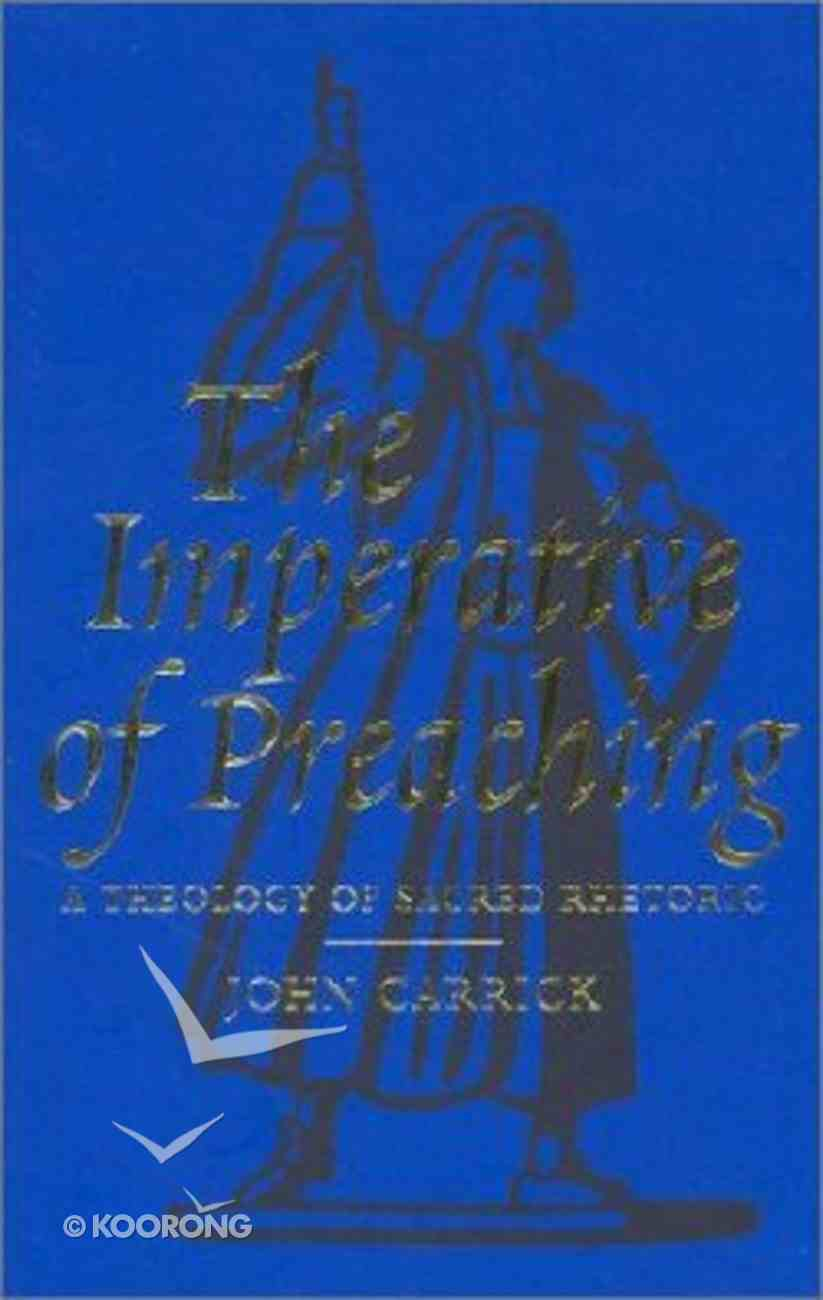 The Imperative of Preaching Hardback
