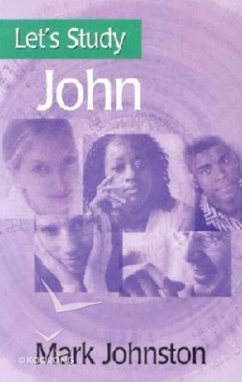 John (Let's Study (Banner Of Truth) Series) Paperback