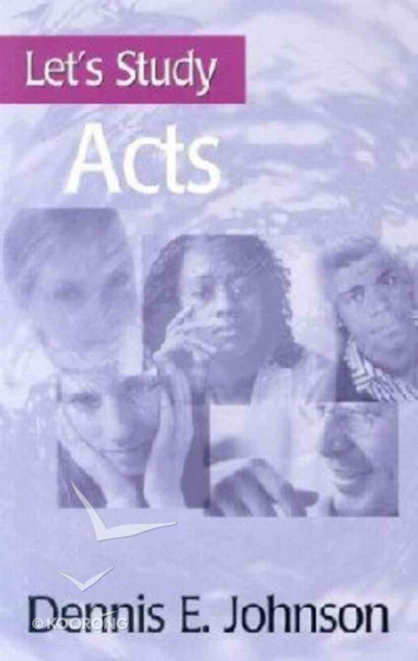 Acts (Let's Study (Banner Of Truth) Series) Paperback