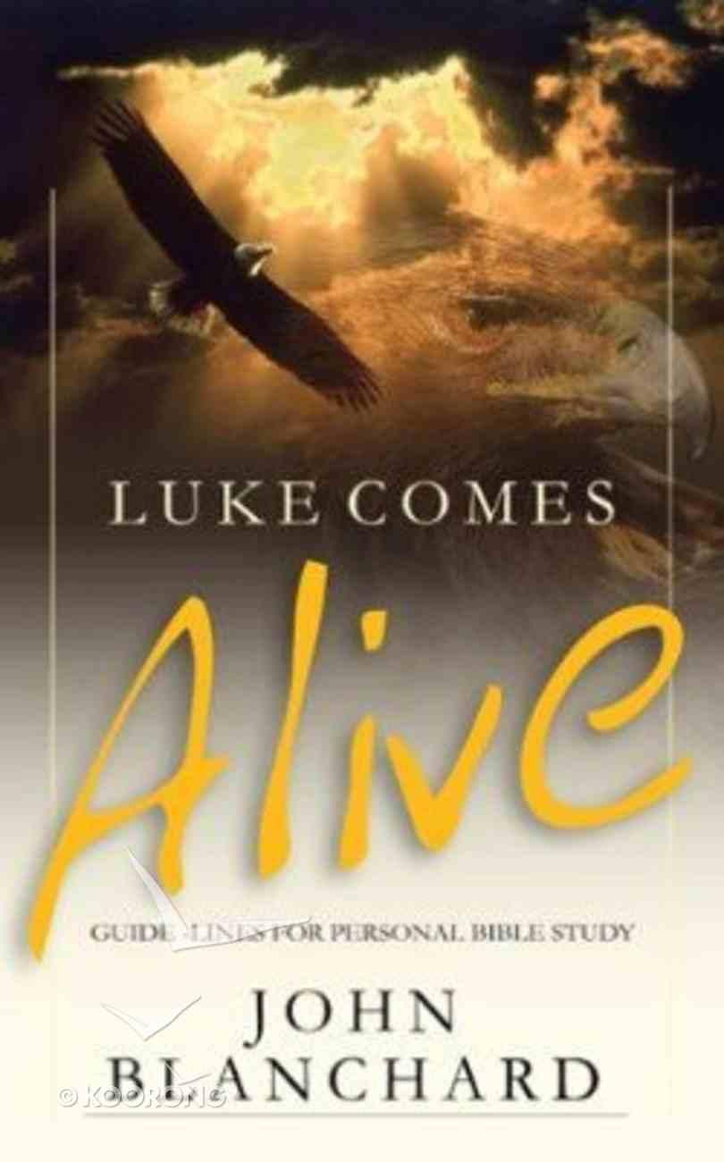 Luke Comes Alive Paperback