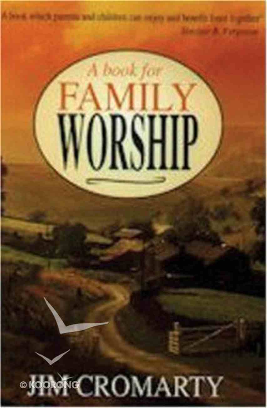 A Book For Family Worship Paperback