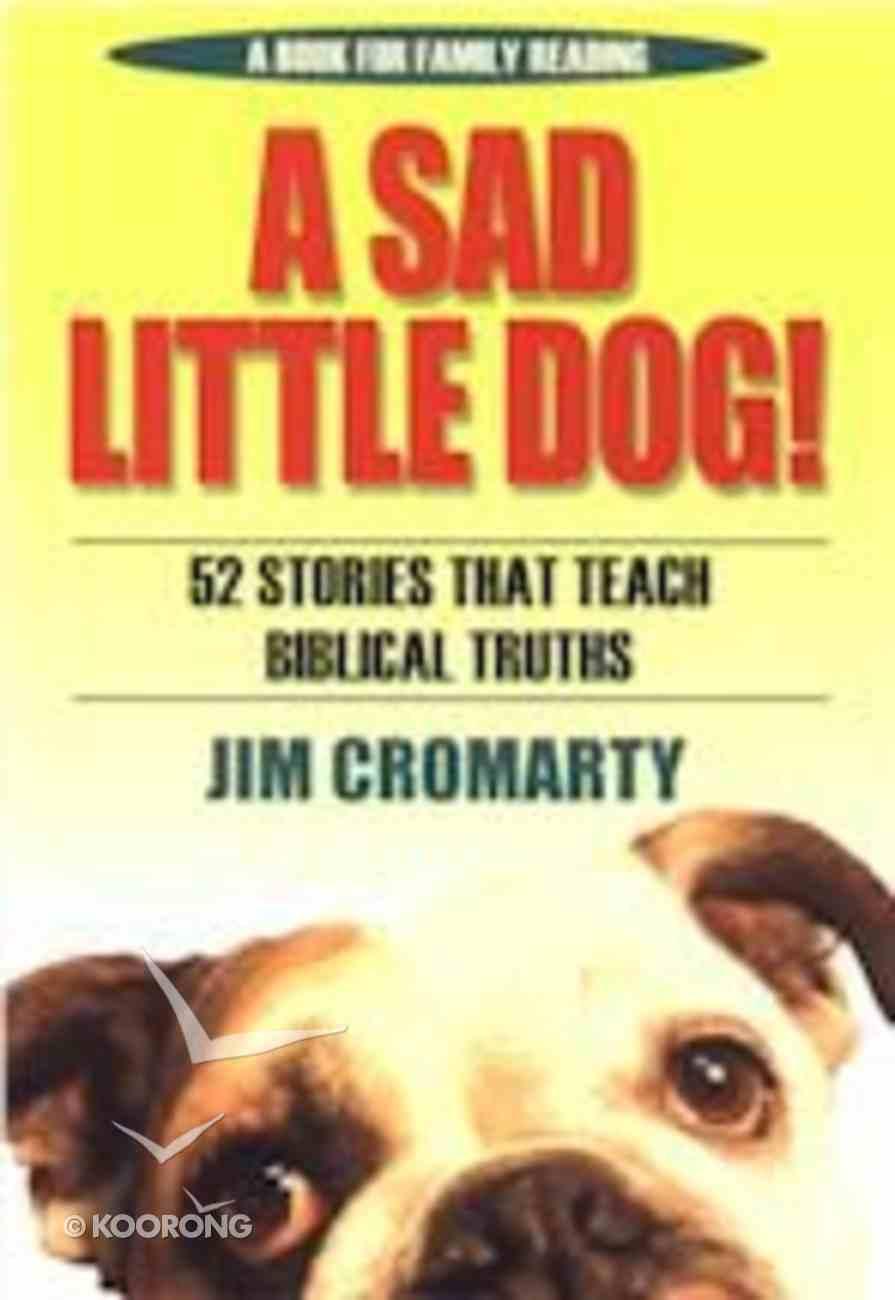 A Sad Little Dog Paperback
