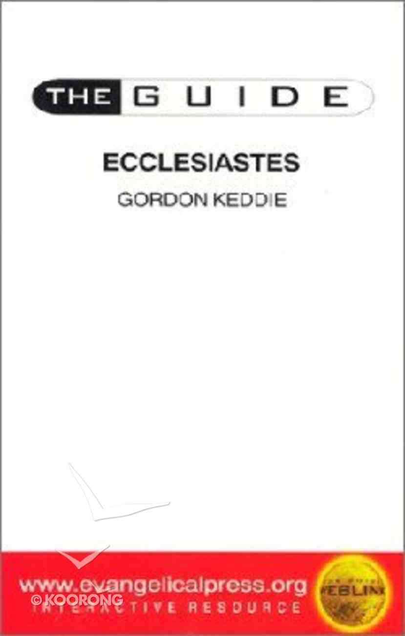 Guide: Ecclesiastes (The Guide Old Testament Series) Paperback