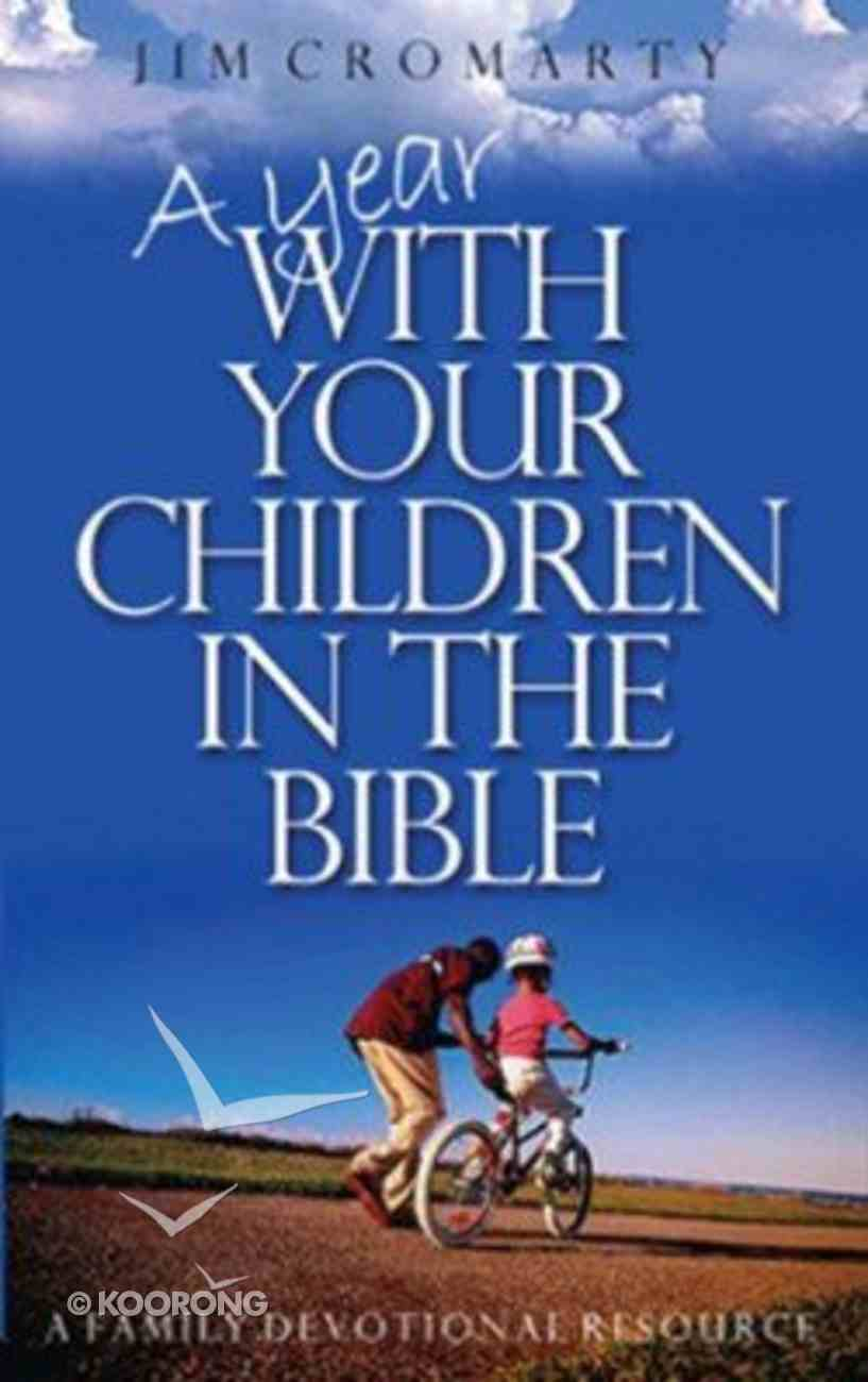 A Year With Your Children in the Bible Hardback