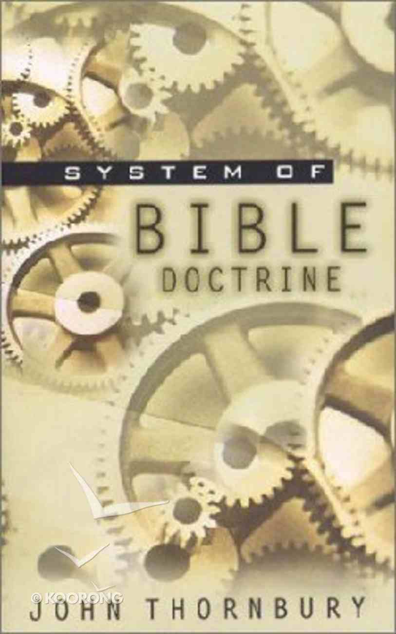 A System of Bible Doctrine Paperback