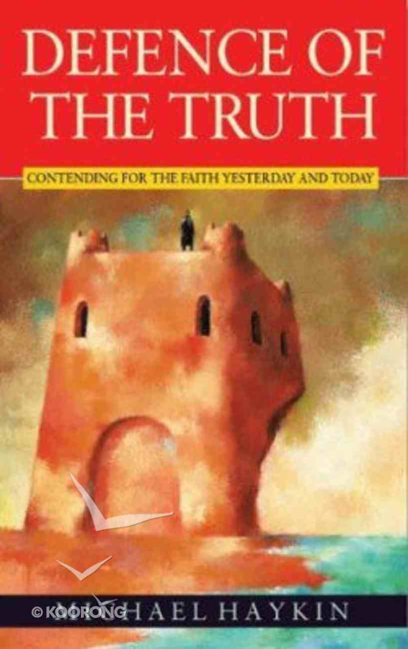 Defence of the Truth Paperback