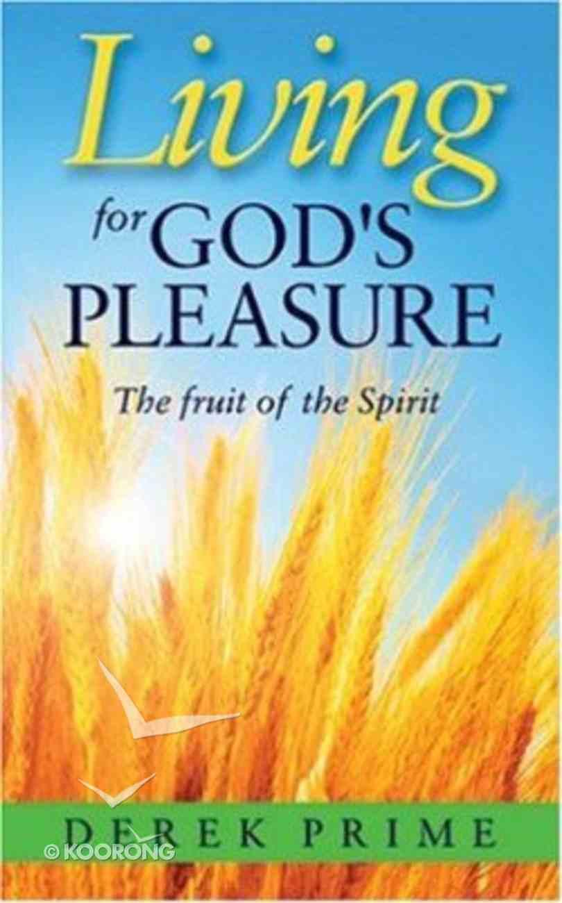 Living For God's Pleasure Paperback