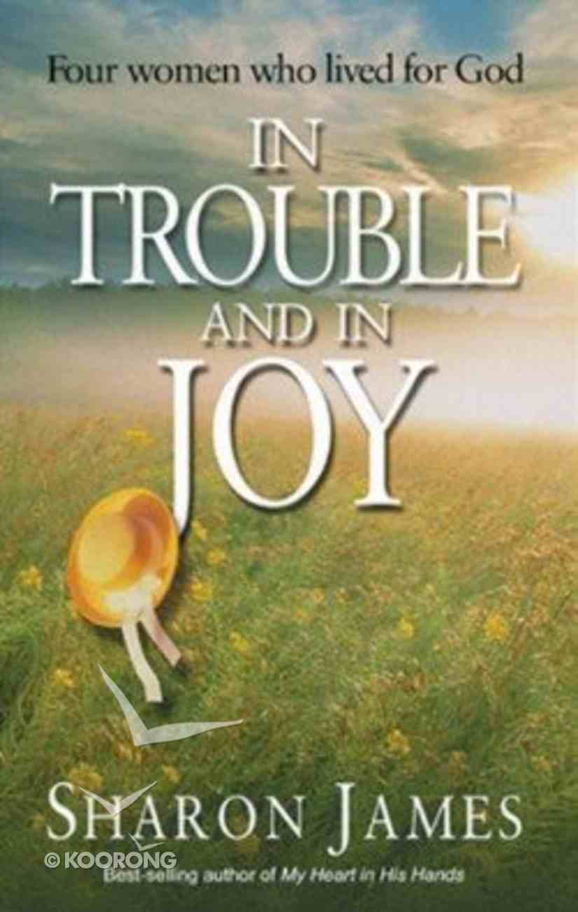 In Trouble and in Joy Paperback