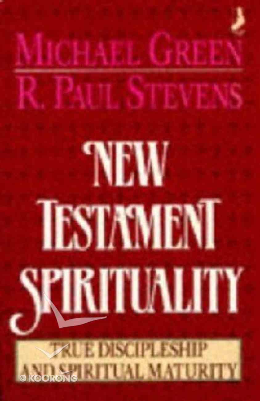 New Testament Spirituality Paperback