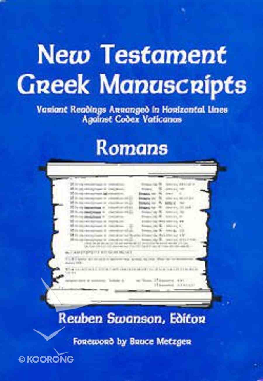New Testament Greek Manuscripts: Romans Paperback