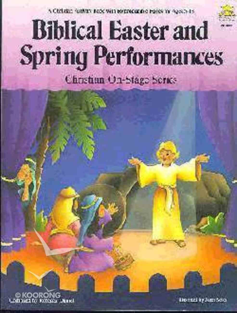 Biblical Easter & Spring Performances Paperback