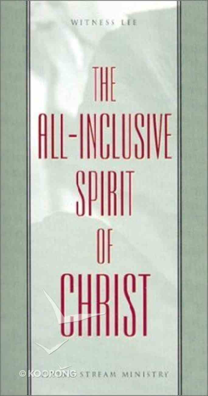 The All-Inclusive Spirit of Christ Paperback