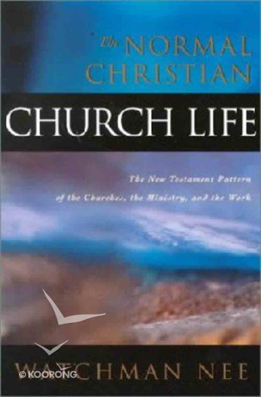 The Normal Christian Church Life Paperback