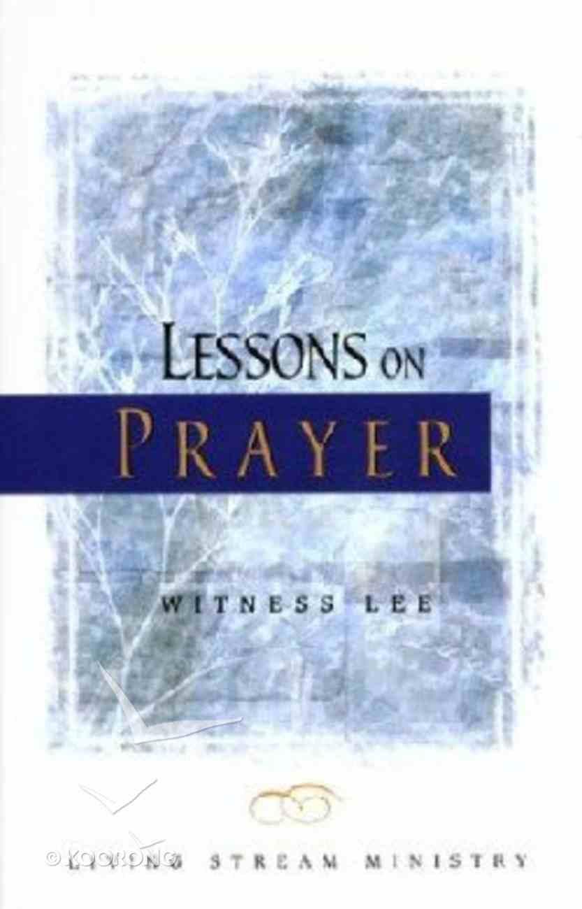 Lessons on Prayer Paperback
