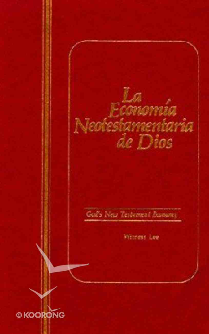 La Economia Neotestamentaria De Dios (God's New Testament Economy) Paperback